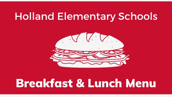 Holland Elementary Schools breakfast and Lunch Menu